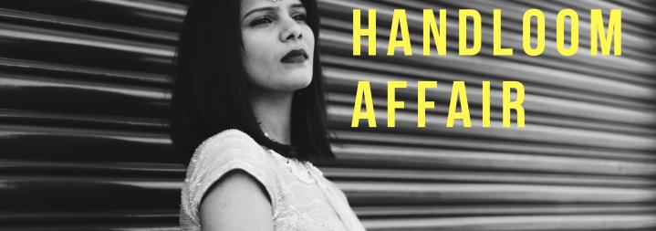 Handloom Affair