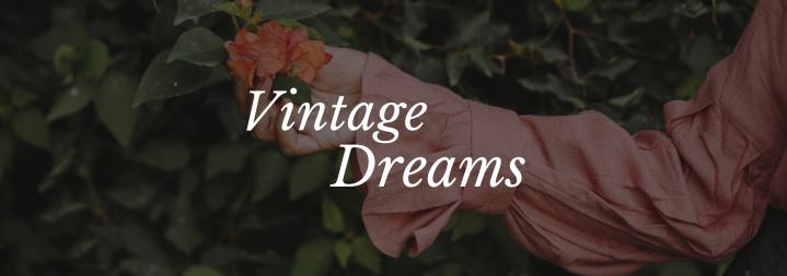 Vintage Dreams
