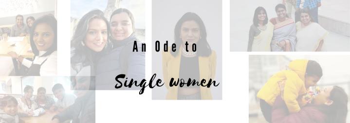 An ode to singlewomen